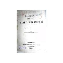 LEGE PENTRU INFIINTAREA GARDEI ORASENESTI -BUC. 1866