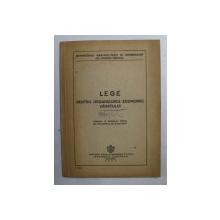 LEGE PENTRU ORGANIZAREA ECONOMIEI VANATULUI  - PUBLICAT IN MONITORUL OFICIAL NR. 154 , PARTEA I , 9 IULIE 1947