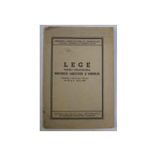 LEGE PENTRU ORGANIZAREA MINISTERULUI AGRICULTURII SI DOMENIILOR , NR. 82 DIN 6 APRILIE 1939