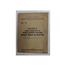 LEGEA PENTRU ADMINISTRAREA SI LICHIDAREA BUNURILOR APARTINAND CENTRULUI NATIONAL DE ROMANIZARE , 1942