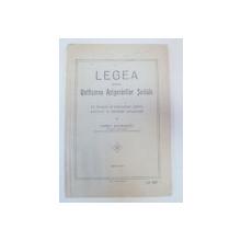 LEGEA PENTRU UNIFICAREA ASIGURARILOR SOCIALE - CONST. GATAIANTU   EDITIA A 3-A   1933
