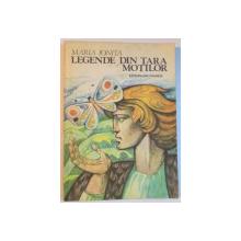 LEGENDE DIN TARA MOTILOR de MARIA IONITA ,  ILUSTRATII de GHEORGHE MARINESCU , 1983