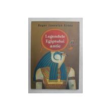 LEGENDELE EGIPULUI ANTIC de ROGER LANCELYN GREEN , 2021