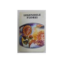 LEGENDELE ROMANILOR , LEGENDELE FLOREI , VOLUMUL II , 1984