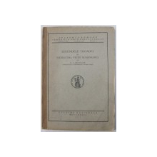 LEGENDELE TROADEI IN LITERATURA VECHE ROMANEASCA de N. CARTOJAN , 1925 , DEDICATIE*