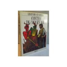 LEGENDES ET CONTES, CONTES DU MOYEN AGE, RACONTES par KAREL DVORAK, ILLUSTRES par MIROSLAV VASA, 1996
