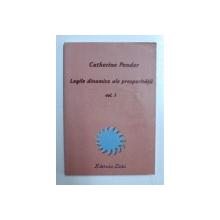 LEGILE DINAMICE ALE PROSPERITATII, VOLUMUL I de CATHERINE PONDER , 2002