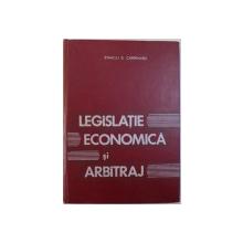 LEGISLATIE ECONOMICA SI ARBITRAJ  - MANUAL de STANCIU D. CARPENARU , 1974