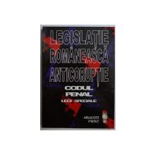 LEGISLATIE ROMANEASCA ANTICORUPTIE - CODUL PENAL , LEGI SPECIALE de STEFAN CRISU , 2003