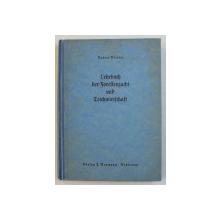 LEHRBUCH DER FORLLENZUCHT UND FORELLENTEICHWIRTSCHAFT  ( MANUAL DE CRESTEREA SI REPRODUCEREA PASTRAVILOR ) von ERHARD ROBERT WIESNER , 1937