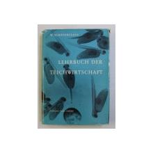 LEHRBUCH DER TEICHWIRTSCHAFT ( CARTEA ACVACULTURII ) von WILHELM SCHAPERCLAUS , 1961