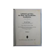 LEHRBUCH UND ATLAS DER HAUT- UND GESCHLECHTSKRANKHEITEN IN ZWEI BANDEN von KARL ZIELER , 1937