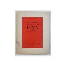 LENIN de VLADIMIR MAIACOVSKI , traducere de CICERONE THEODORESCU , 1949