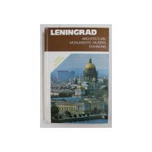 LENINGRAD  - ARCHITECTURE , MONUMENTS , MUSEES , ENVIRONS  - GUIDE ILLUSTRE , 1985