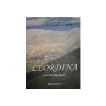 LEORDINA. UN SAT IN FATA LUMII de ALEXANDRU LEORDEAN  2006