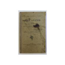 LES AMBITIONS ALLEMANDES ET LA GUERRE - NOTRE AVENIR par le general F. VON BERNHARDI , 1915