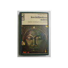 LES CIVILISATIONS NOIRES  - HISTORIE , TECHNIQUES , ARTS , SOCIETES par JACQUES MAQUET , 1962