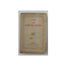 LES COEURS PURS par J. KESSEL , 1927