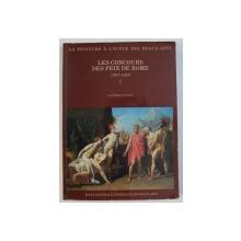 LES CONCURS DES PRIX DE ROME 1797 - 1863 , TOME I : CATALOGUE par PHILIPPE GRUNCHEC , 1986