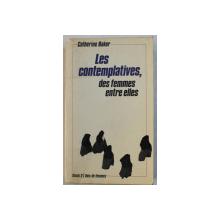 LES CONTEMPLATIVES , DES FEMMES ENTRE ELLES par CATHERINE BAKER , 1979