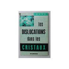 LES DISLOCATIONS DANS LES CRISTAUX par W. T. READ , 1957