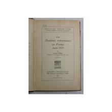 LES DOCTRINES ECONOMIQUES EN FRANCE DEPUIS 1870 par GAETAN PIROU , 1934