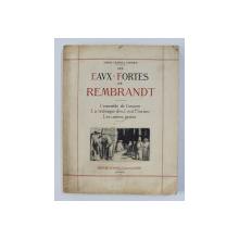 LES EAUX - FORTES DE REMBRANDT par ANDRE CHARLES COPPIER , 1917