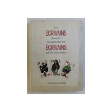 LES ECRIVAINS FRANCAIS RACONTES PAR LES ECRIVAINS QUI LES ONT CONNUS  par CHARLES DANTZIG , 1995