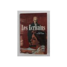 LES ECRIVAINS par MICHEL DE SAINT PIERRE , 1957