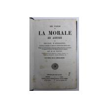 LES FLEURS DE LA MORALE EN ACTION OU RECUEIL D' ANECDOTES PROPRES A FORMER LE COEUR ET L ' ESPRIT DES JEUNES GENS par EMILE DE LA BEDOLLIERRE , 1856