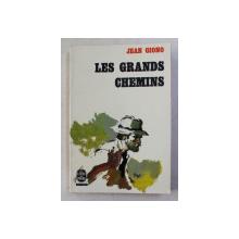 LES GRANDS CHEMINS par JEAN GIONO , 1964