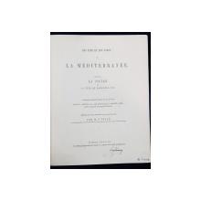 LES ILES ET LES BORDS DE LA MEDITERANEE par M. C. PELLE - LONDRA