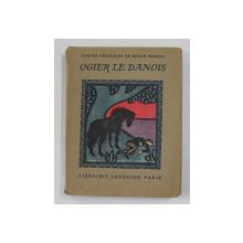 LES INFORTUNES D 'OGIER LE DANOIS , 4 planches en couleurs et 22 dessins par LAFORGE , EDITIE INTERBELICA