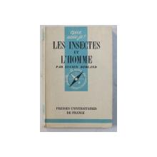 LES INSECTES ET L ' HOMME par LUCIEN BERLAND , 1948