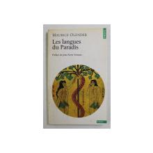 LES LANGUES DU PARADIS par MAURICE OLENDER , 1989