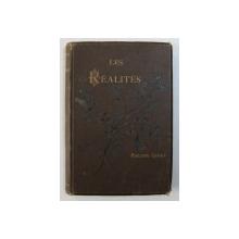 LES REALITES - POESIES par PHILIPPE GODET , 1887