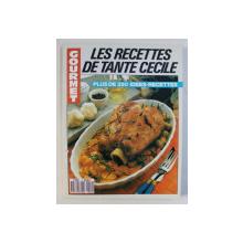 LES RECETTES DE TANTE CECILE - PLUS DE 250 IDEES - RECETTES  par BEATRICE D 'ARMOR  , 1989,