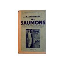 LES SAUMONS de W.L. CALDERWOOD, 1939