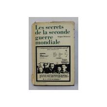 LES SECRETS DE LA SECONDE GUERRE MONDIALE par GRIGORI DEBORINE , 1972