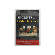 LES SECRETS DU CODE DA VINCI par DAN BURSTEIN , 2004
