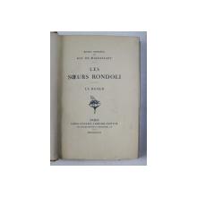 LES SOEURS RONDOLI - LE BAISER par GUY DE MAUPASSANT , 1909