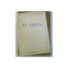 LES TABLEAUX DU GRECO DE LA COLLECTION ROYALE DE ROUMANIE , avec une etude de AL. BUSUIOCEANU , 1937 , DEDICATIE*