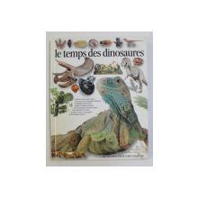 LES TEMPS DES DINOSAURES par DAVID NORMAN et ANGELA MILNER , 1989