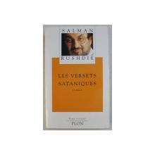 LES VERSETS SATANIQUES - roman par SALMAN RUSHDIE , 1989