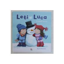 LETI SI LUCA ,  text si ilustratii de RUTH WIELOCKX , 2019