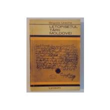 LETOPISETUL TARII MOLDOVEI de GRIGORE URECHE , EDITIA A II A , 1958