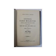 LETOPISETUL TARII MOLDOVEI PANA LA ARON VODA 1359-1595   BUC.1916