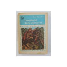 LETOPISETUL TARII MOLDOVEI PRECEDAT DE O SAMA DE CUVINTE DE ION NECULCE , 1972