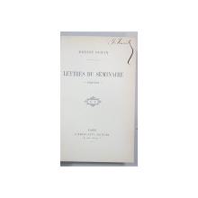 LETTRES DU SEMINAIRE - 1838-1846 - par ERNEST RENAN - PARIS, 19002