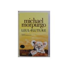 LEUL FLUTURE de MICHAEL MORPURGO , CU ILUSTRATII de CHRISTIAN BIRMINGHAM , 2019